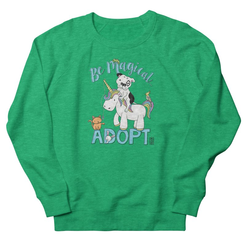 Be Magical Women's Sweatshirt by Pigdog