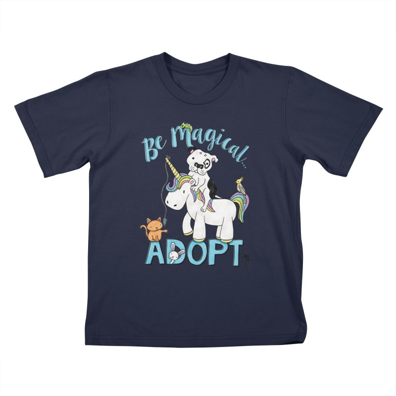 Be Magical Kids T-Shirt by Pigdog