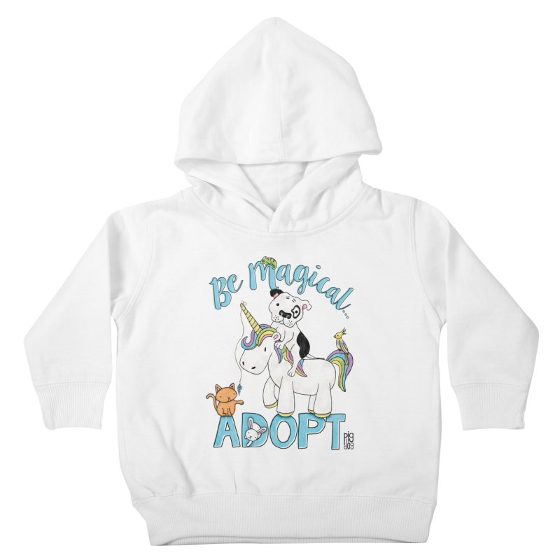Be Magical Kids Toddler Pullover Hoody by Pigdog
