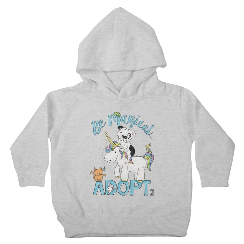 Be Magical Kids Toddler Pullover Hoody by Pigdog