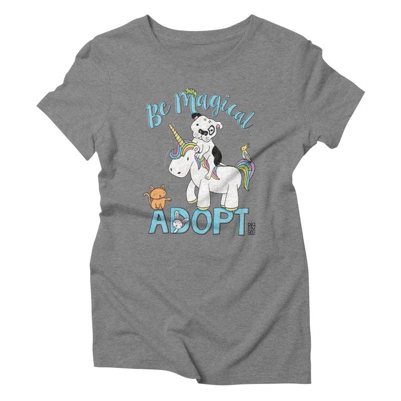 Be Magical Women's Triblend T-Shirt by Pigdog