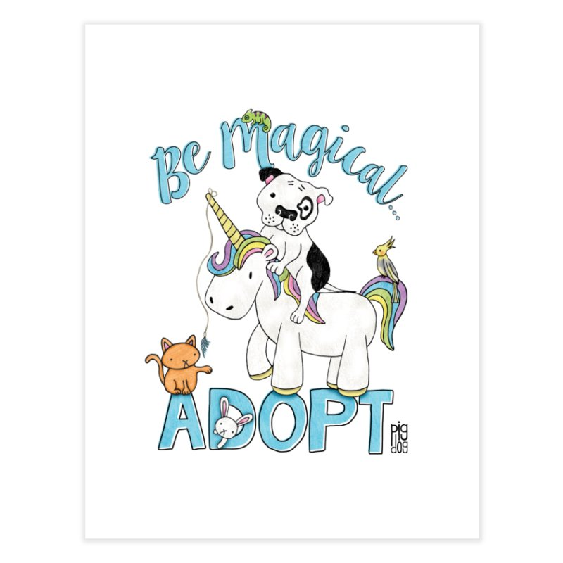 Be Magical Home Fine Art Print by Pigdog