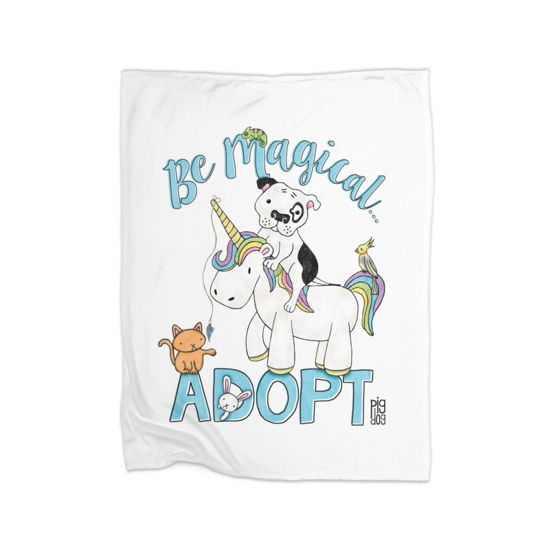 Be Magical Home Fleece Blanket Blanket by Pigdog