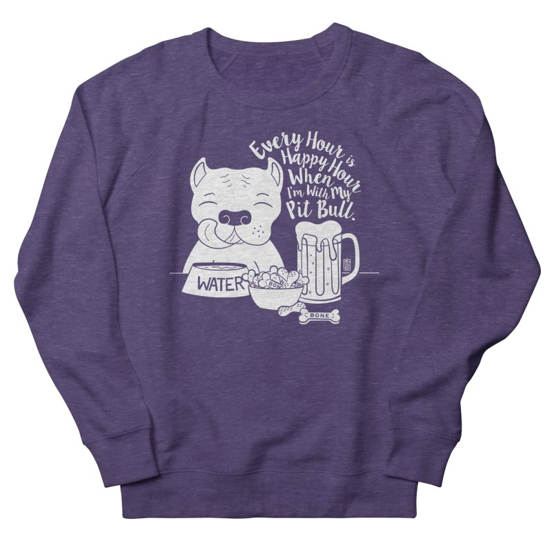 Pit Bull Happy Hour Women's French Terry Sweatshirt by Pigdog