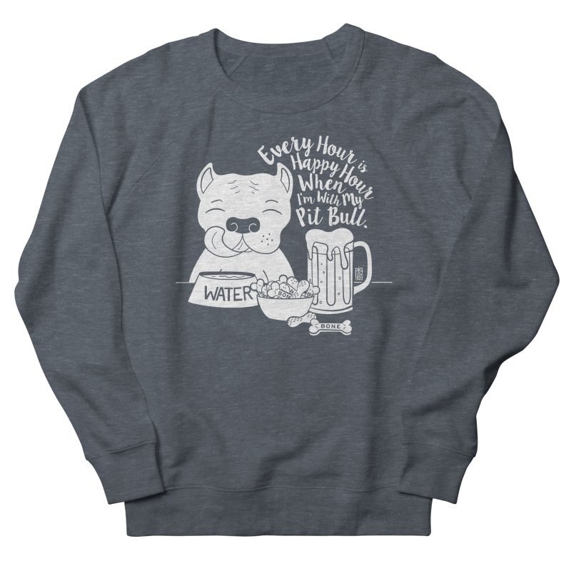 Pit Bull Happy Hour Women's Sweatshirt by Pigdog