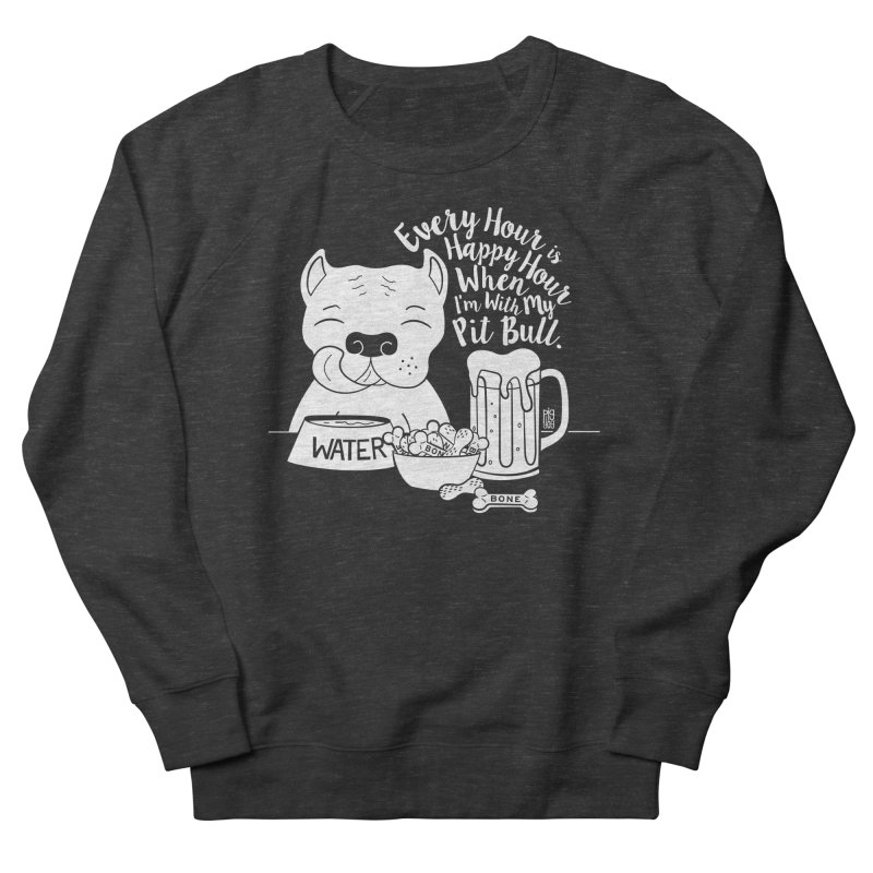 Pit Bull Happy Hour Men's French Terry Sweatshirt by Pigdog