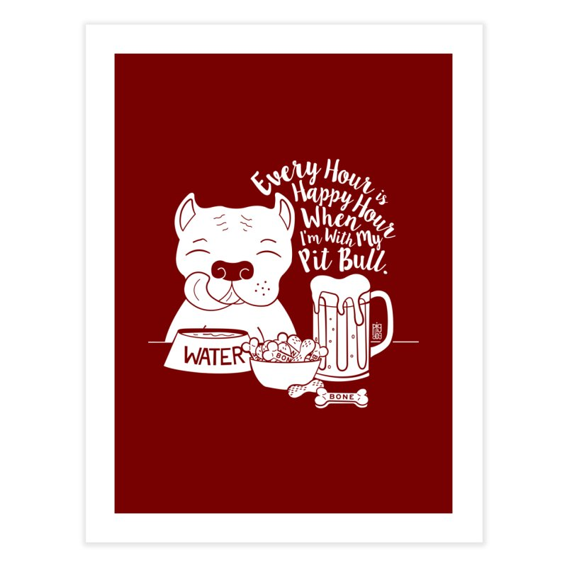 Pit Bull Happy Hour Home Fine Art Print by Pigdog