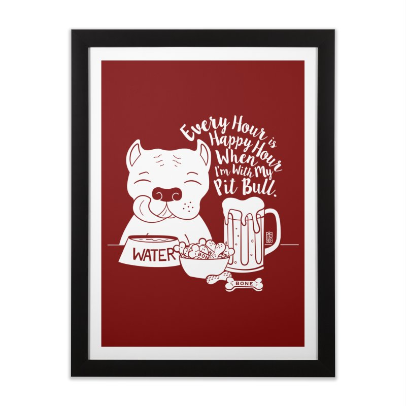 Pit Bull Happy Hour Home Framed Fine Art Print by Pigdog