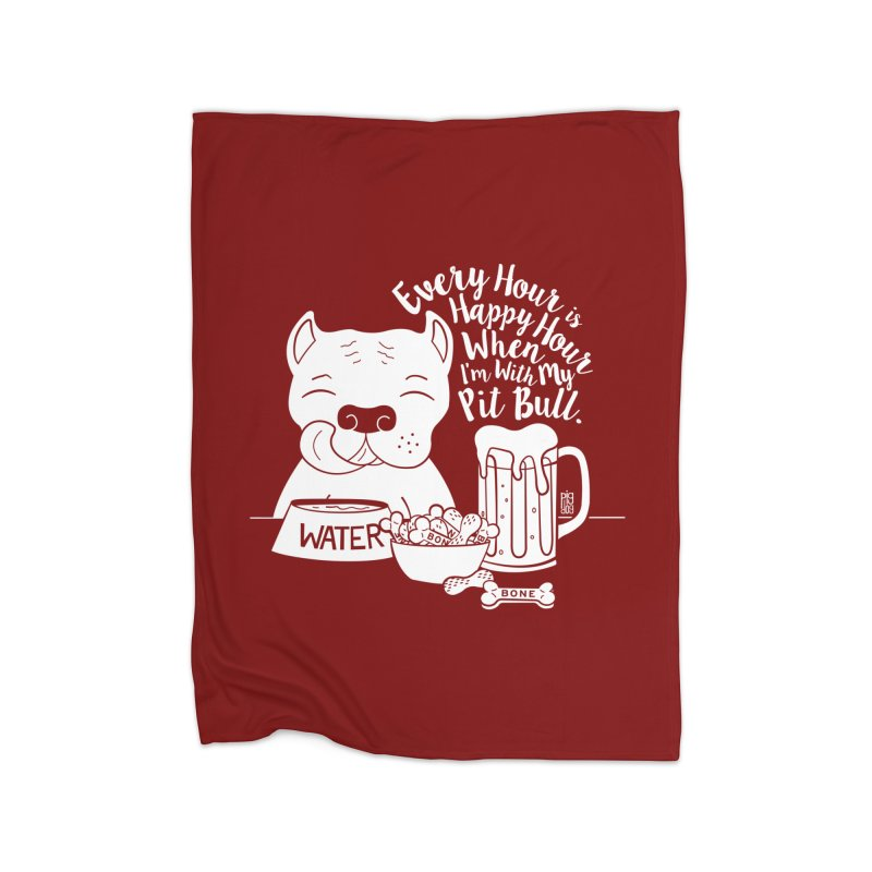 Pit Bull Happy Hour Home Fleece Blanket Blanket by Pigdog