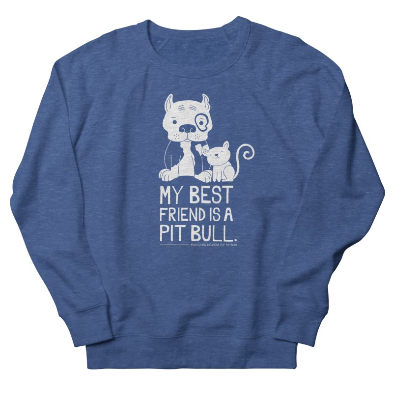 Pittie and Kitty Best Friend Women's French Terry Sweatshirt by Pigdog