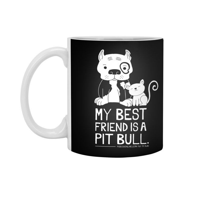 Pittie and Kitty Best Friend Accessories Standard Mug by Pigdog