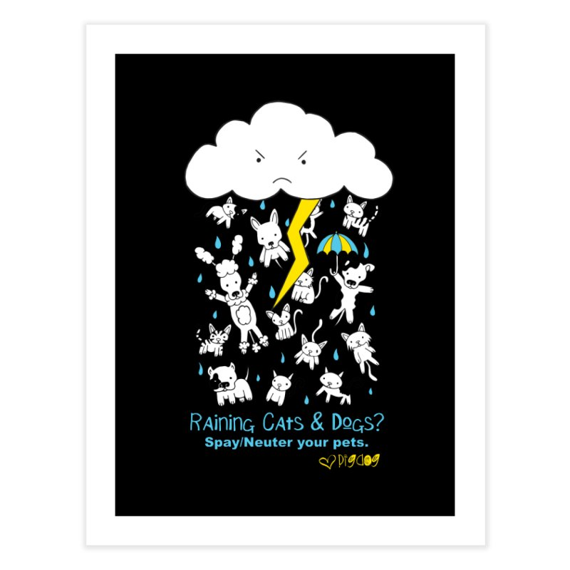 Raining Cats And Dogs Home Fine Art Print by Pigdog
