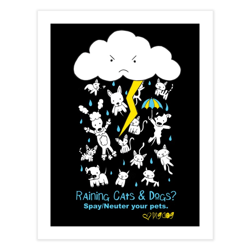 Raining Cats And Dogs Home Fine Art Print by Pigdog