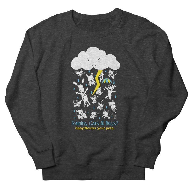 Raining Cats And Dogs Men's French Terry Sweatshirt by Pigdog