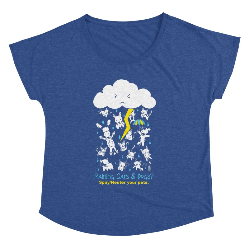 Raining Cats And Dogs Women's Dolman Scoop Neck by Pigdog