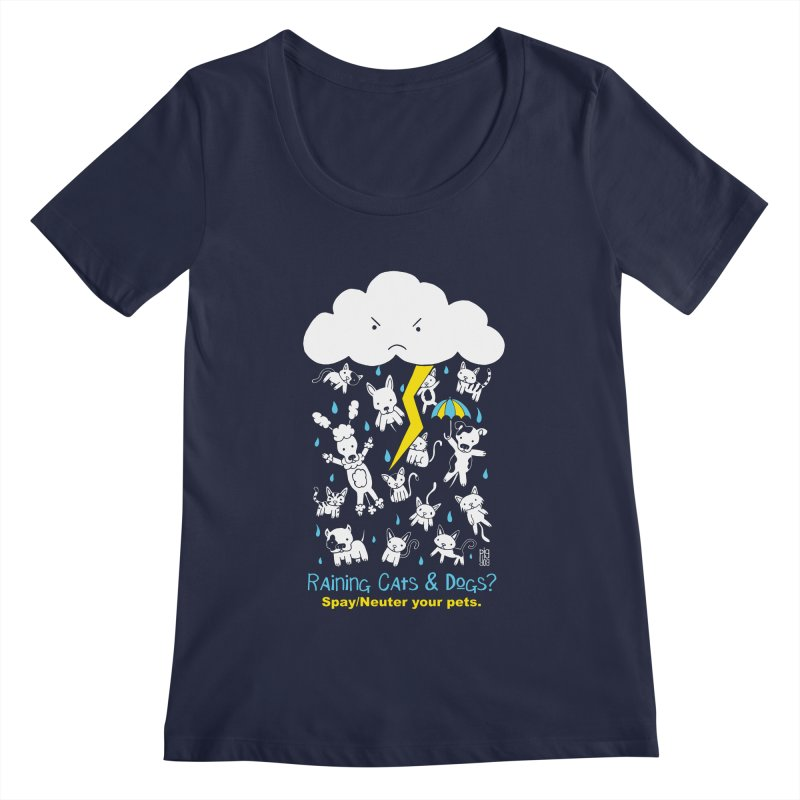 Raining Cats And Dogs Women's Regular Scoop Neck by Pigdog