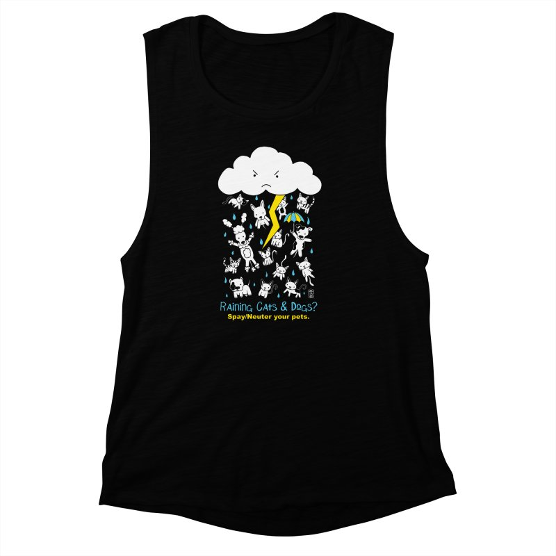 Raining Cats And Dogs Women's Muscle Tank by Pigdog