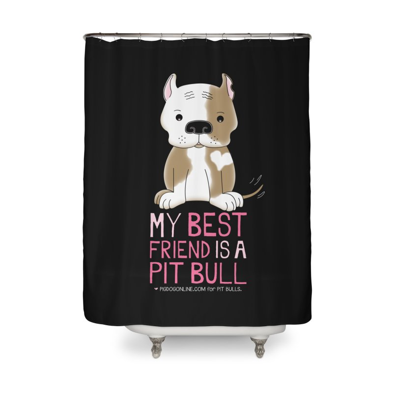 Best Friend Home Shower Curtain by Pigdog