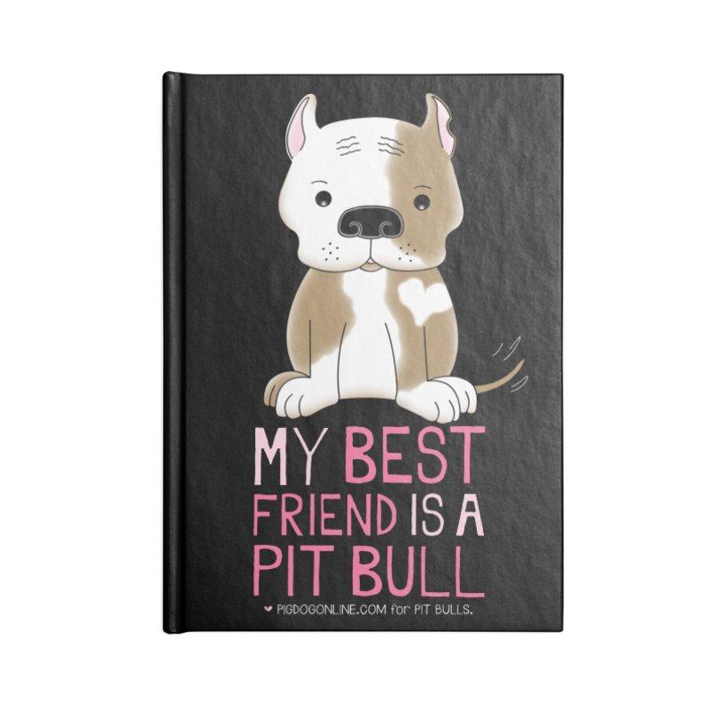Best Friend Accessories Blank Journal Notebook by Pigdog
