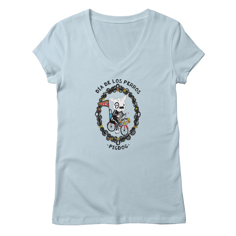 Day of the Dogs Women's V-Neck by Pigdog