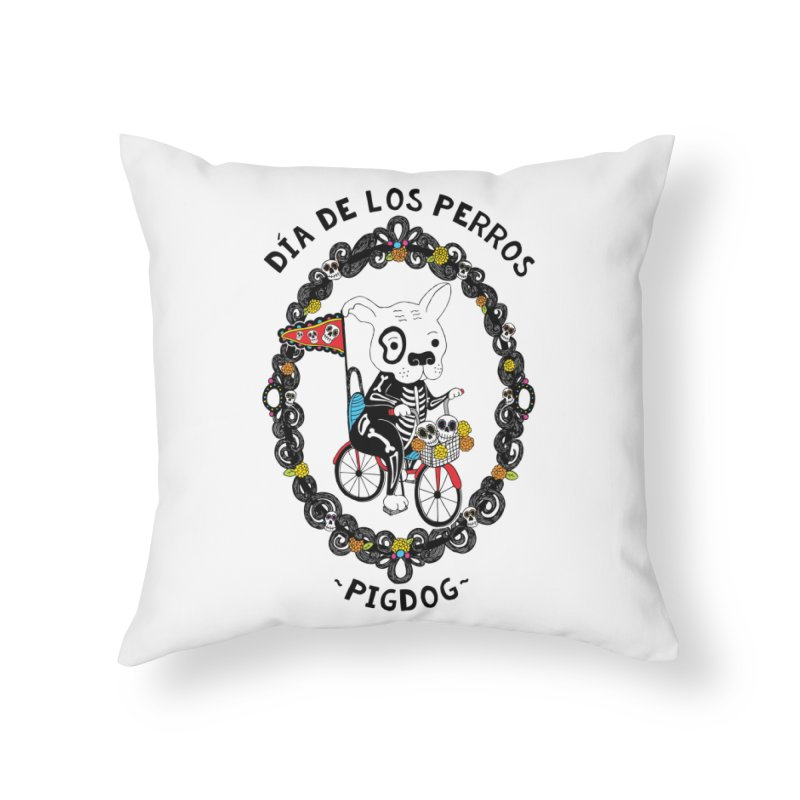 Day of the Dogs Home Throw Pillow by Pigdog