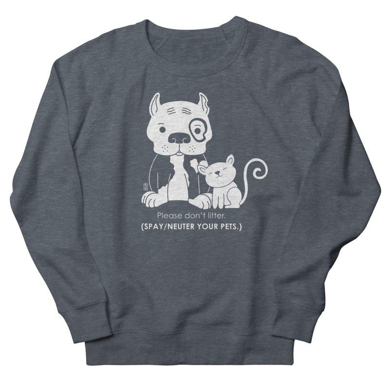 Don't Litter Women's French Terry Sweatshirt by Pigdog