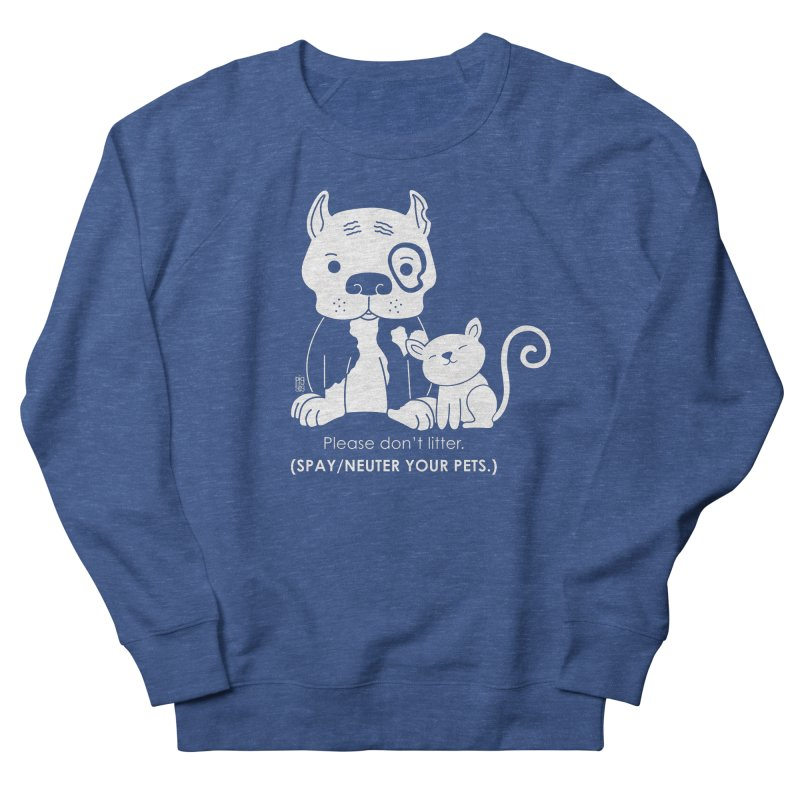 Don't Litter Men's French Terry Sweatshirt by Pigdog