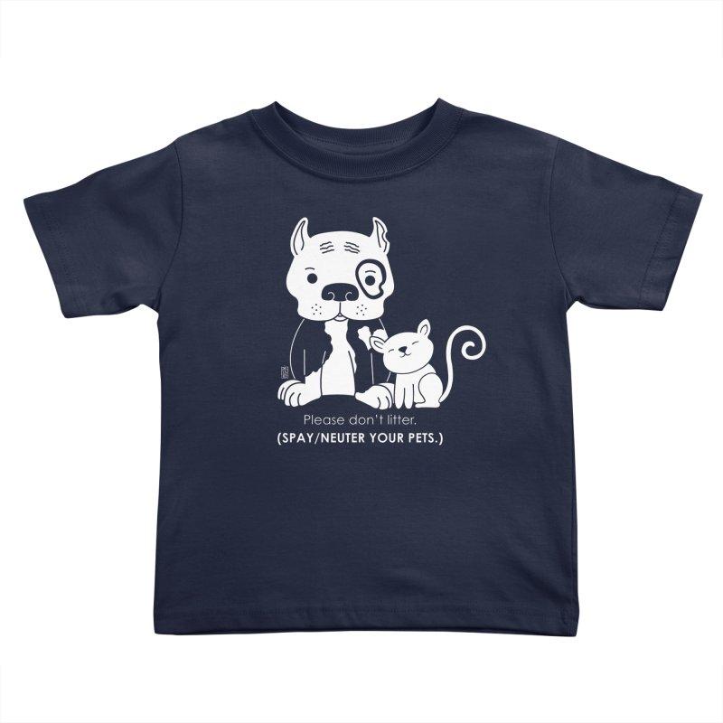 Don't Litter Kids Toddler T-Shirt by Pigdog