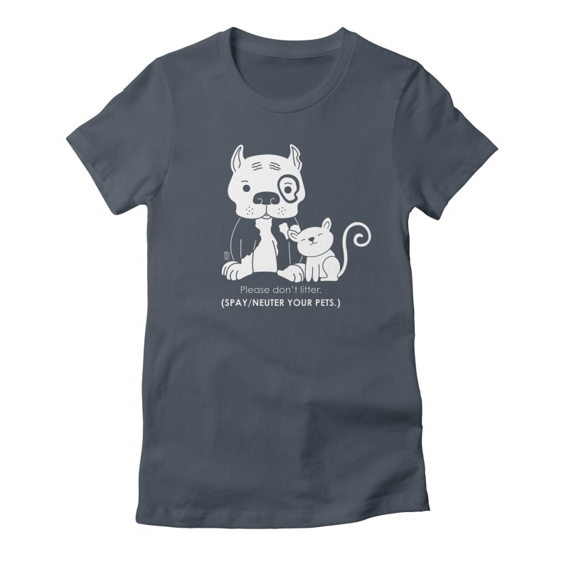 Don't Litter Women's T-Shirt by Pigdog