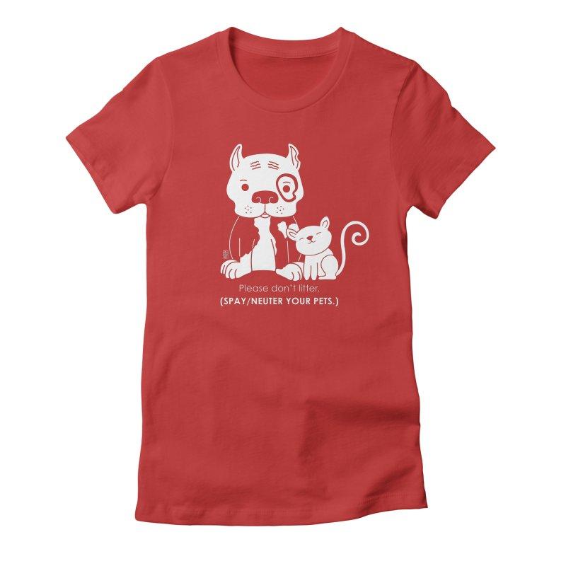 Don't Litter Women's Fitted T-Shirt by Pigdog