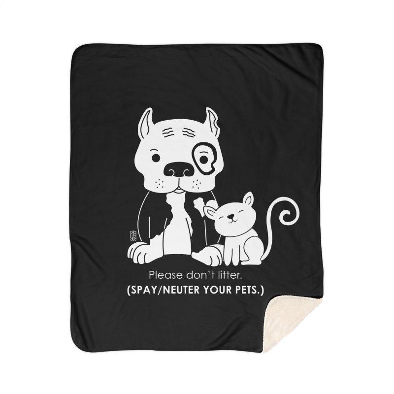 Don't Litter Home Blanket by Pigdog