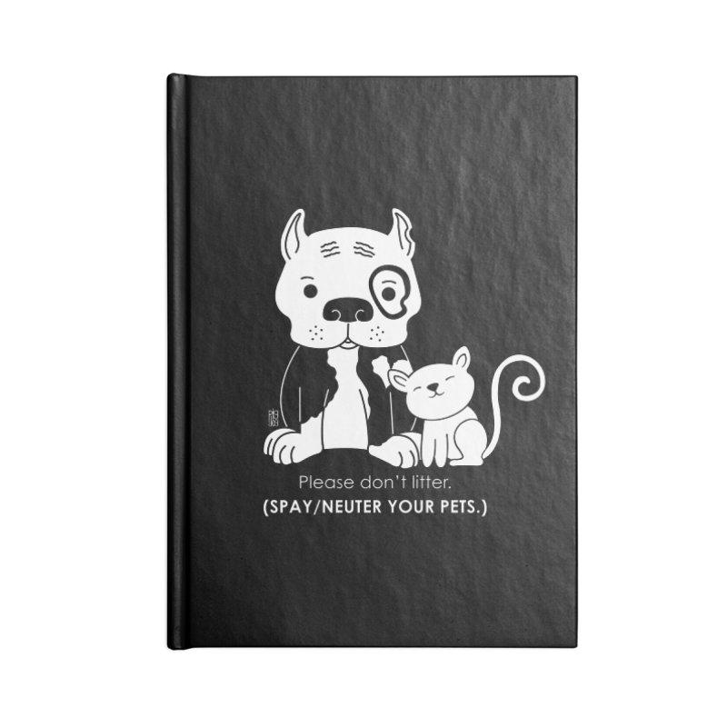 Don't Litter Accessories Blank Journal Notebook by Pigdog