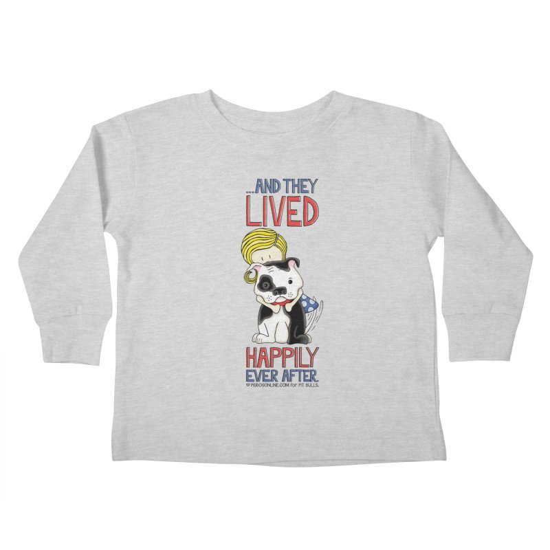 Happily Ever After Kids Toddler Longsleeve T-Shirt by Pigdog