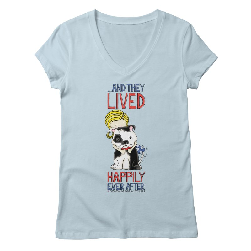 Happily Ever After Women's Regular V-Neck by Pigdog