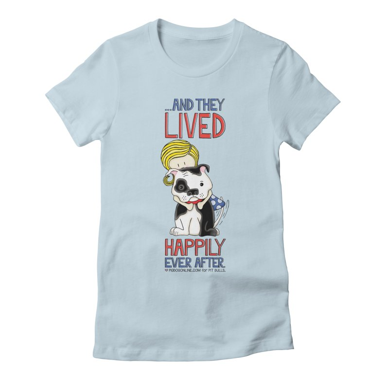 Happily Ever After Women's T-Shirt by Pigdog