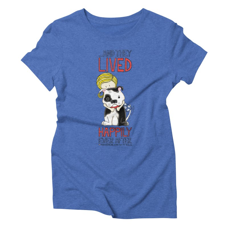 Happily Ever After Women's Triblend T-Shirt by Pigdog