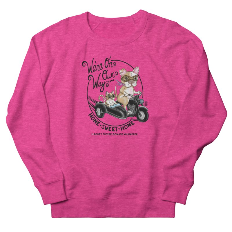Home Sweet Home Women's Sweatshirt by Pigdog
