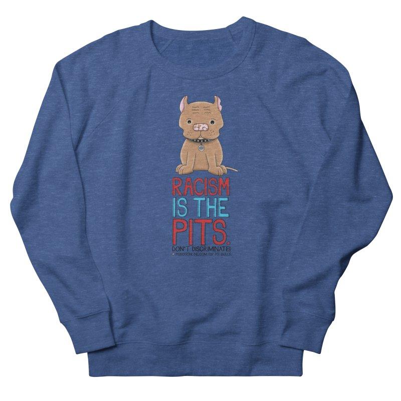 The Pits Men's Sweatshirt by Pigdog