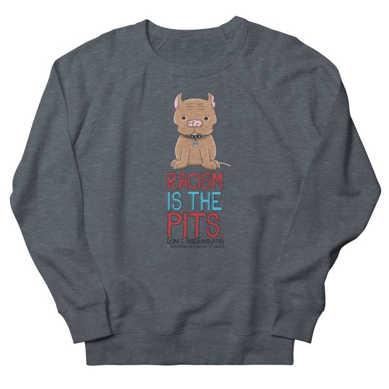 The Pits Men's French Terry Sweatshirt by Pigdog