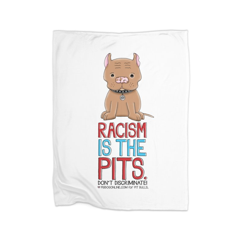 The Pits Home Fleece Blanket Blanket by Pigdog