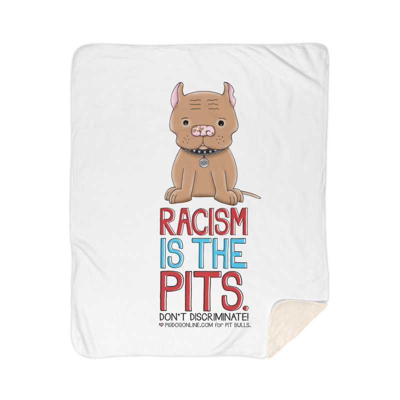 The Pits Home Blanket by Pigdog