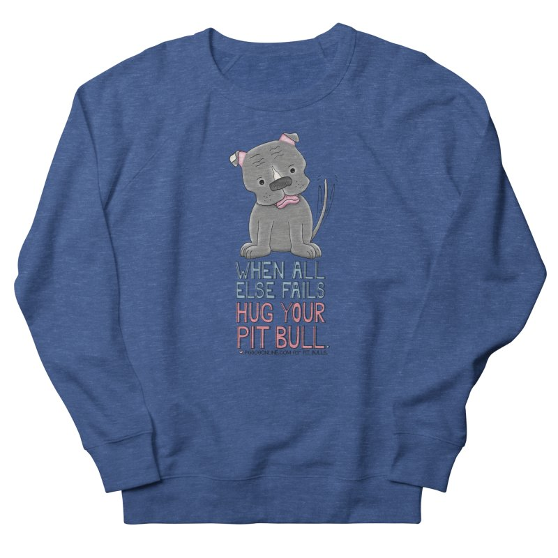 When All Else Fails Men's Sweatshirt by Pigdog