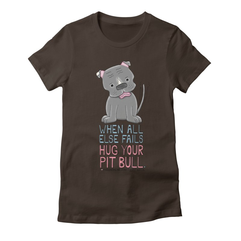 When All Else Fails Women's Fitted T-Shirt by Pigdog