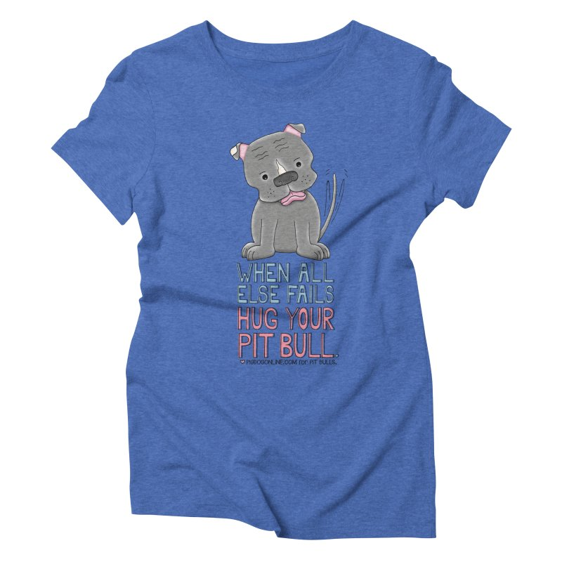 When All Else Fails Women's Triblend T-Shirt by Pigdog