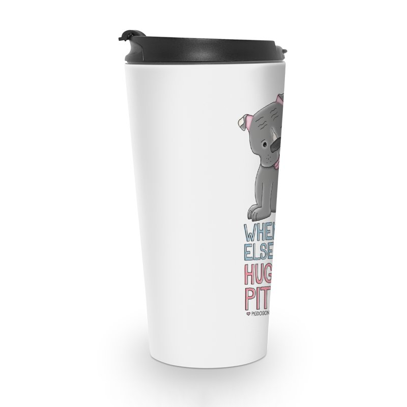 When All Else Fails Accessories Travel Mug by Pigdog