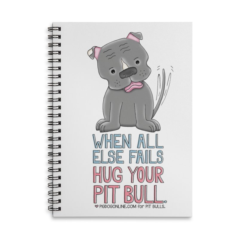 When All Else Fails Accessories Lined Spiral Notebook by Pigdog