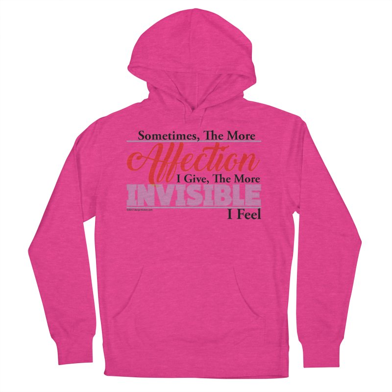 Invisible Affection Women's French Terry Pullover Hoody by Pigment Studios Merch