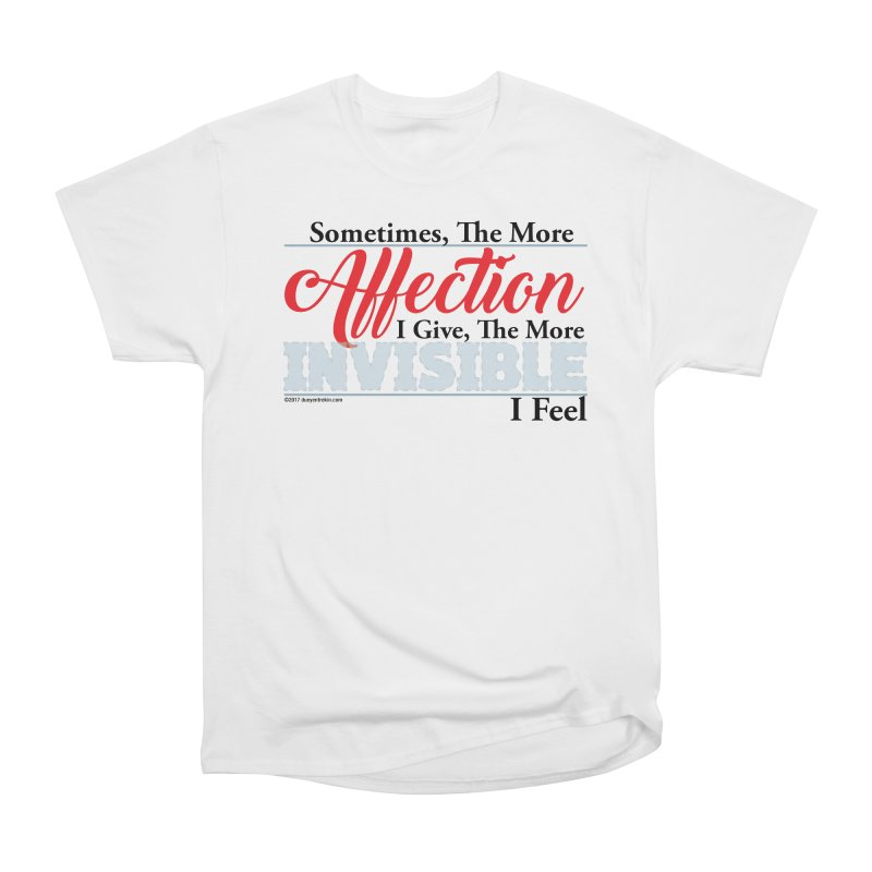 Invisible Affection Women's Heavyweight Unisex T-Shirt by Pigment Studios Merch