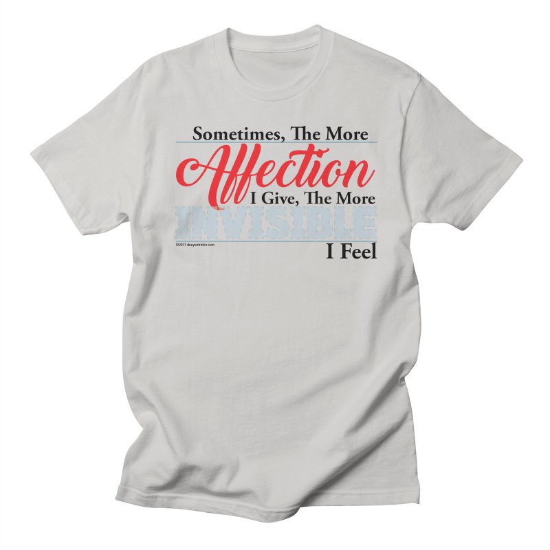 Invisible Affection Women's Regular Unisex T-Shirt by Pigment Studios Merch