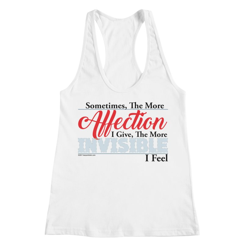 Invisible Affection Women's Racerback Tank by Pigment Studios Merch